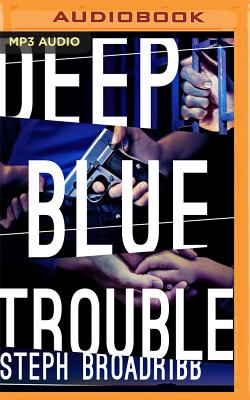 Image for Deep Blue Trouble (Lori Anderson)
