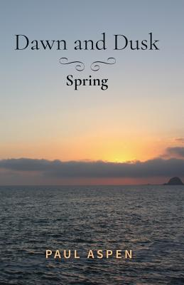 Image for Dawn and Dusk: Spring