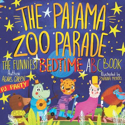 Image for The Pajama Zoo Parade: The Funniest Bedtime ABC Book (The Funniest ABC Books)