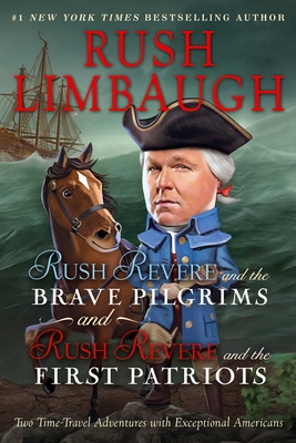 Image for RUSH REVERE AND THE BRAVE PILGRIMS AND RUSH REVERE AND THE FIRST PATRIOTS: TWO TIME-TRAVEL ADVENTURE
