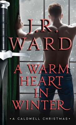 Image for WARM HEART IN WINTER: A CALDWELL CHRISTMAS (BLACK DAGGER BROTHERHOOD)