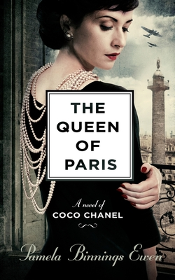 Image for QUEEN OF PARIS: A NOVEL OF COCO CHANEL
