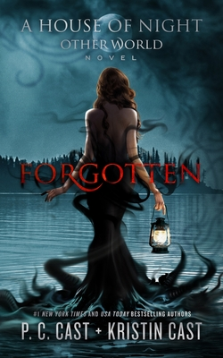 Image for FORGOTTEN (HOUSE OF NIGHT OTHER WORLD, NO 3)