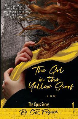 Image for The Girl in the Yellow Scarf (Opus Series) (Volume 1)