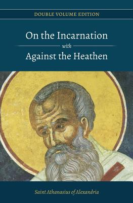Image for On the Incarnation with Against the Heathen (Double Volume Edition) (Volume 2)