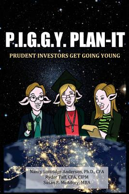 Image for P.I.G.G.Y. Plan-It: Prudent Investors Get Going Young
