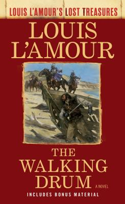 Image for The Walking Drum (Louis L'Amour's Lost Treasures): A Novel