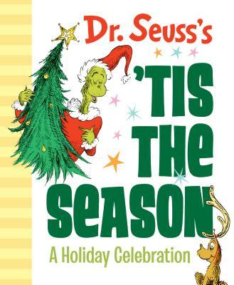 Image for Dr. Seuss's 'Tis the Season: A Holiday Celebration
