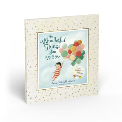 Image for WONDERFUL THINGS YOU WILL BE: A GROWING-UP POEM