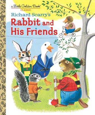 Image for RICHARD SCARRY'S RABBIT AND HIS FRIENDS (LITTLE GOLDEN BOOK)