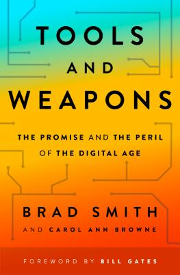 Image for Tools and Weapons: The Promise and the Peril of the Digital Age
