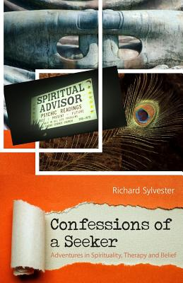 Image for Confessions of a Seeker: Adventures in Spirituality, Therapy and Belief