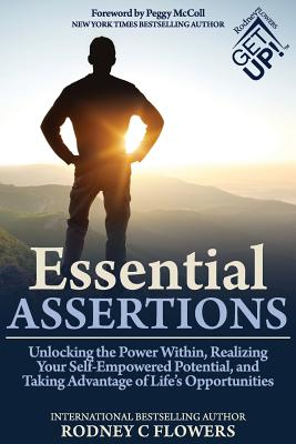 Image for Essential Assertions: Unlocking the Power Within, Realizing Your Self-Empowered Potential, and Taking Advantage of Life?s Opportunities