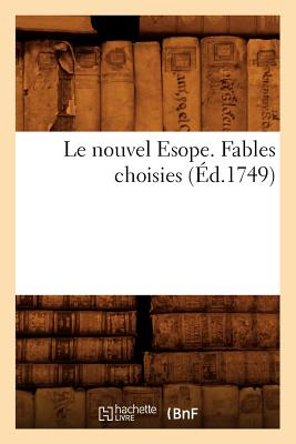 Image for Le Nouvel Esope. Fables Choisies (Litterature) (French Edition)