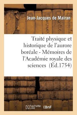Image for Traité physique et historique de l'aurore boréale 2nde édition (1754) (Sciences) (French Edition)