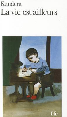 Image for La Vie Est Ailleurs (French Edition)