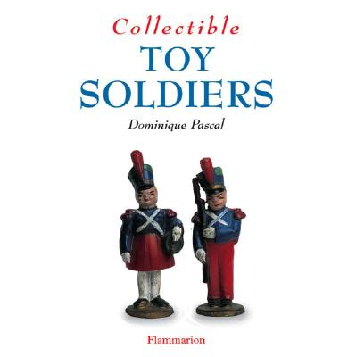 Image for Collectible Toy Soldiers (Collectibles)
