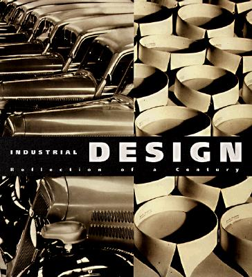 Image for INDUSTRIAL DESIGN: REFLECTION OF A CENTURY