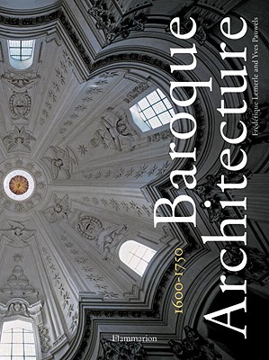 Image for Baroque Architecture: 1600-1750 (ART - LANGUE ANGLAISE)