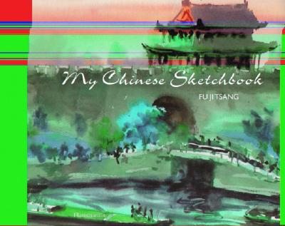 Image for My Chinese Sketchbook (My Sketchbook)