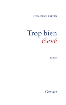 Image for Trop bien élevé