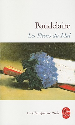 Image for Les Fleurs Du Mal (Le Livre de Poche) (French Edition)