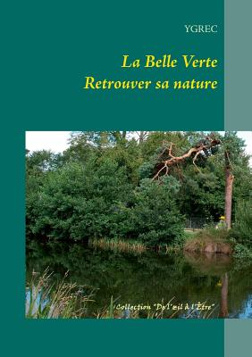 La Belle Verte (French Edition), Ygrec