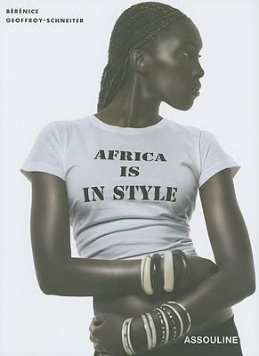 Africa Is in Style (Memoire), Geoffroy-Schneiter, Berenice