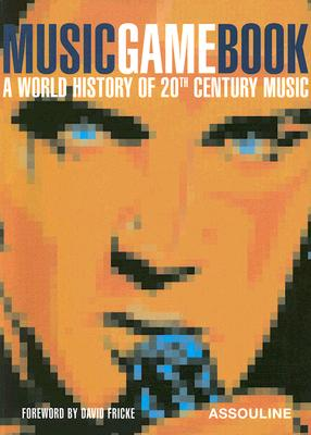 Image for Music Game Book: A World History of 20th Century Music (Game books)