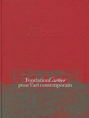 Image for Fondation Cartier Pour L'Art Contemporain, 30th A