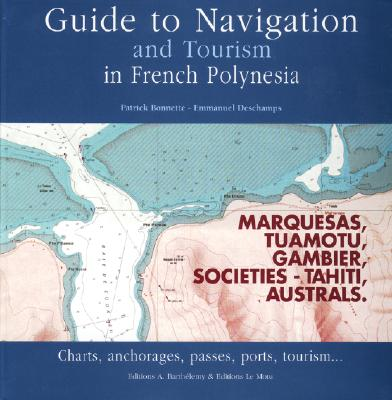 Image for Guide to Navigation and Tourism in French Polynesia