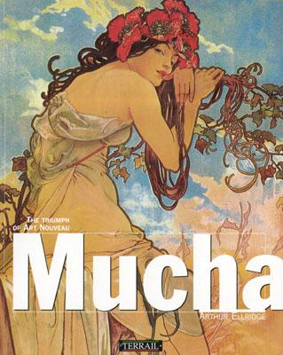 Image for Mucha: The Triumph of Art Nouveau