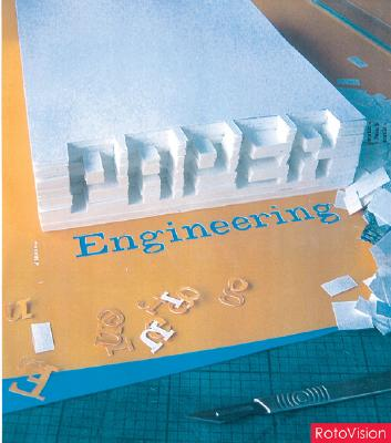Image for Paper Engineering: 3D Design Techniques for a 2d Material (Pro Graphics)