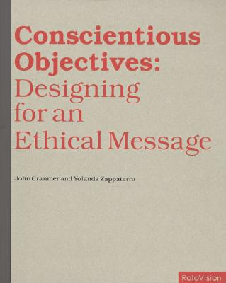 Image for Conscientious Objectives: Designing for an Ethical Message