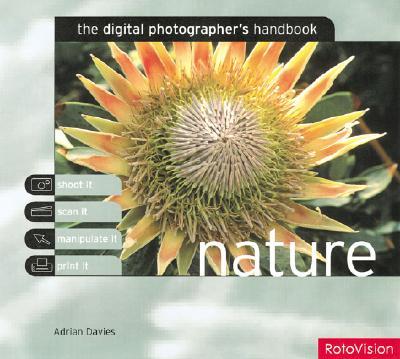 DIGITAL PHOTOGRAPHER'S HANDBOOK NATURE, DAVIES, ADRIAN