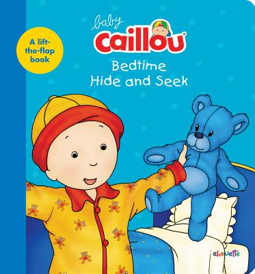 Image for Baby Caillou, Bedtime Hide and Seek: A lift-the-flap book