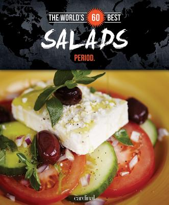 Image for WORLD'S 60 BEST SALADS PERIOD. , THE