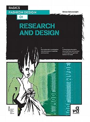 Basics Fashion Design 01 : Research and Design, Seivewright, Simon