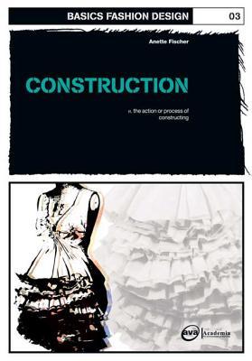 Image for Basics Fashion Design 03 : Construction