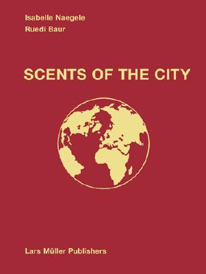 Image for Scents of the City (English, Chinese and Portuguese Edition)