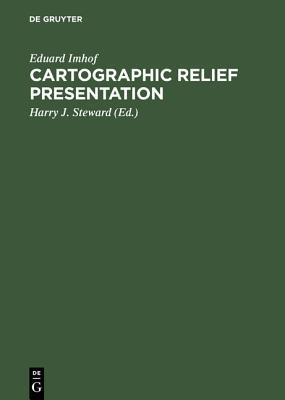 Cartographic Relief Presentation, Imhof, Eduard