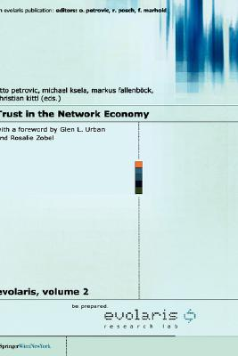 Image for Trust in the Network Economy (Evolaris) (v. 2) (English and German Edition)