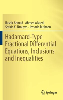Image for Hadamard-Type Fractional Differential Equations, Inclusions and Inequalities
