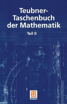 Teubner-Taschenbuch der Mathematik: Teil II (German Edition)