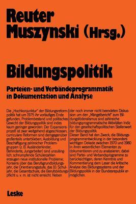 Bildungspolitik: Dokumentation und Analyse (Schriften zur Politischen Didaktik) (German Edition), Reuter, Lutz-Rainer