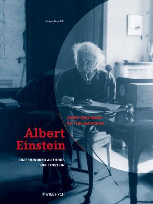 Image for Albert Einstein - Chief Engineer of the Universe: One Hundred Authors for Einstein