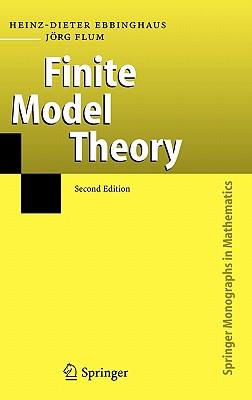 Finite Model Theory (Springer Monographs in Mathematics), Ebbinghaus, Heinz-Dieter; Flum, J�rg
