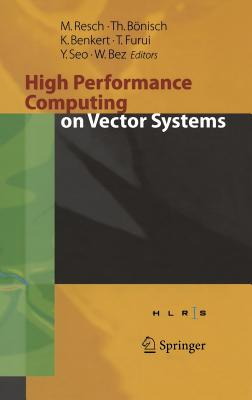Image for High Performance Computing on Vector Systems 2005: Proceedings of the High Performance Computing Center Stuttgart, March 2005