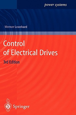 Control of Electrical Drives, Leonhard, Werner