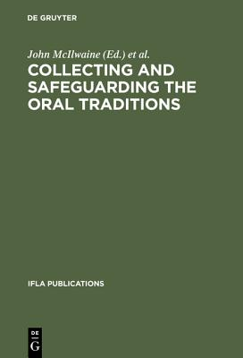 Image for Collecting and Safeguarding the Oral Traditions